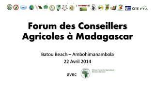 Forum des Conseillers Agricoles à Madagascar