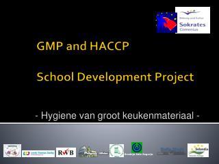 GMP and HACCP  School Development Project