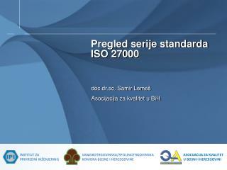 Pregled serije standarda  ISO 27000