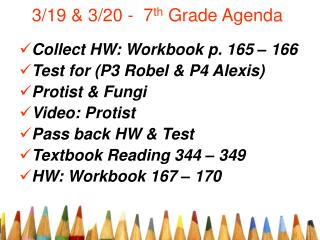 3/19 & 3/20 -  7 th  Grade Agenda