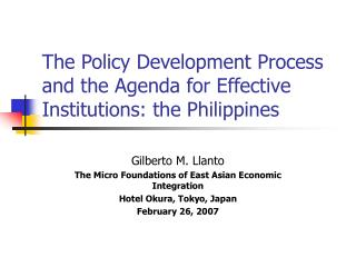 The Policy Development Process and the Agenda for Effective Institutions: the Philippines
