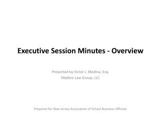 Executive Session Minutes - Overview