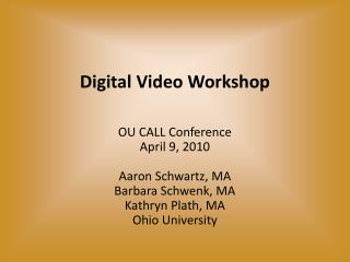 Digital Video Workshop