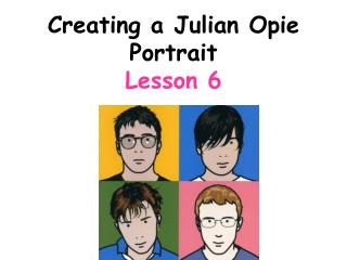 Creating a Julian Opie Portrait Lesson 6