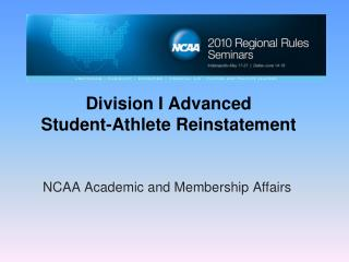 Division I Advanced  Student-Athlete Reinstatement
