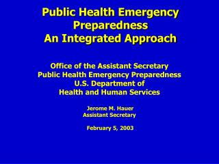 Public Health Emergency Preparedness An Integrated Approach