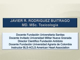 Docente Fundación Universitaria Sanitas Docente Invitado Universidad Militar Nueva Granada