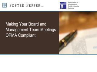 Making Your Board and Management Team Meetings OPMA Compliant