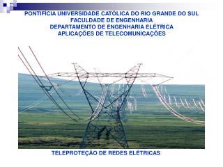 TELEPROTEÇÃO DE REDES ELÉTRICAS