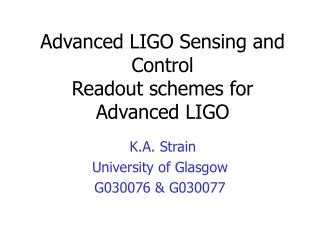 Advanced LIGO Sensing and Control Readout schemes for Advanced LIGO