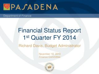 Financial Status Report 1 st  Quarter FY 2014