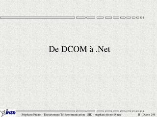 De DCOM   .Net