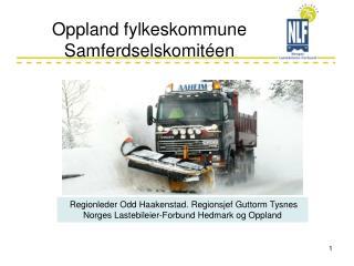 Oppland fylkeskommune Samferdselskomitéen