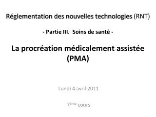 Lundi 4 avril 2011 7 �me  cours