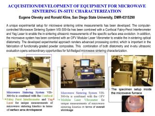 ACQUISITION/DEVELOPMENT OF EQUIPMENT FOR MICROWAVE SINTERING IN-SITU CHARACTERIZATION