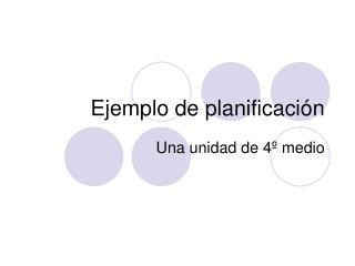 Ejemplo de planificación