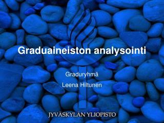 Graduaineiston analysointi
