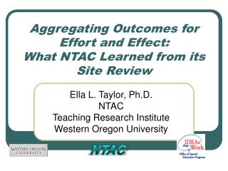 Aggregating Outcomes for Effort and Effect: What NTAC Learned from its Site Review