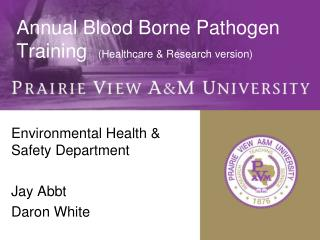 Annual Blood Borne Pathogen Training   (Healthcare & Research version)