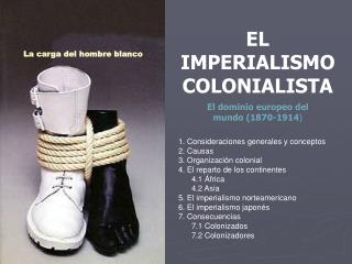EL IMPERIALISMO COLONIALISTA