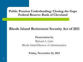 Public Pension Underfunding: Closing the Gaps Federal Reserve Bank of Cleveland