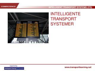 INTELLIGENTE TRANSPORT SYSTEMER