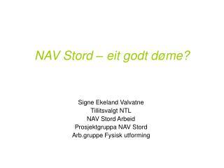 NAV Stord – eit godt døme?