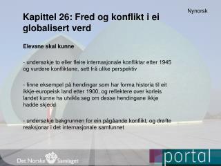 Kapittel 26: Fred og konflikt i ei globalisert verd