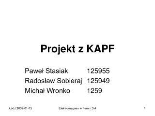 Projekt z KAPF
