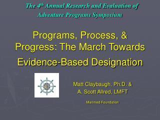 Matt Claybaugh, Ph.D. &  A. Scott Allred, LMFT Marimed Foundation