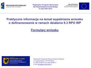 Praktyczne informacje na temat wypełniania wniosku o dofinansowanie w ramach działania 9.3 RPO WP