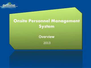 Onsite Personnel Management System Overview