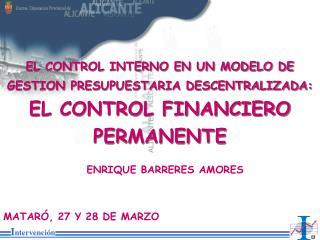 EL CONTROL INTERNO EN UN MODELO DE GESTION PRESUPUESTARIA DESCENTRALIZADA: