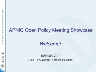 APNIC Open Policy Meeting Showcase