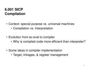 6.001  SICP Compilation