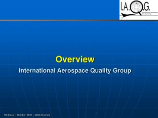 Overview International Aerospace Quality Group