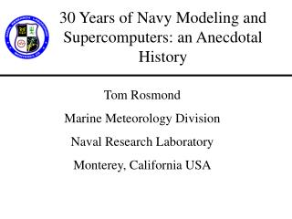 30 Years of Navy Modeling and Supercomputers: an Anecdotal History