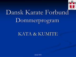 Dansk Karate Forbund  Dommerprogram
