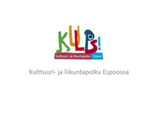 Kulttuuri- ja liikuntapolku Espoossa