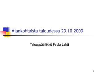 Ajankohtaista taloudessa 29.10.2009