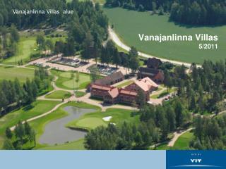 Vanajanlinna Villas   5/2011