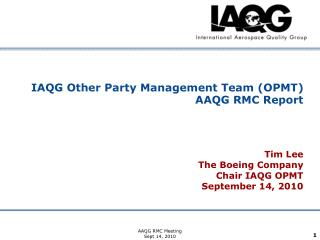 IAQG Other Party Management Team (OPMT) AAQG RMC Report