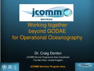 Working together  beyond GODAE for Operational Oceanography
