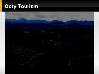 Place to visit in Ooty