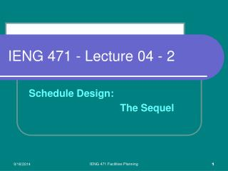 IENG 471 - Lecture 04 - 2