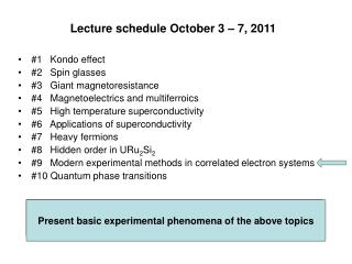 Lecture schedule October 3 � 7, 2011