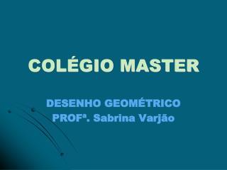COL�GIO MASTER