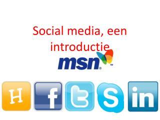 Social media, een introductie