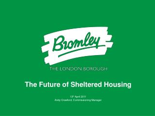 The Future of Sheltered Housing