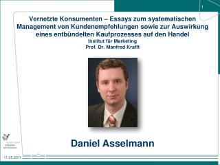 Vernetzte Konsumenten   Essays zum systematischen Management von Kundenempfehlungen sowie zur Auswirkung eines entb ndel